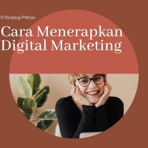 cara menerapkan digital marketing